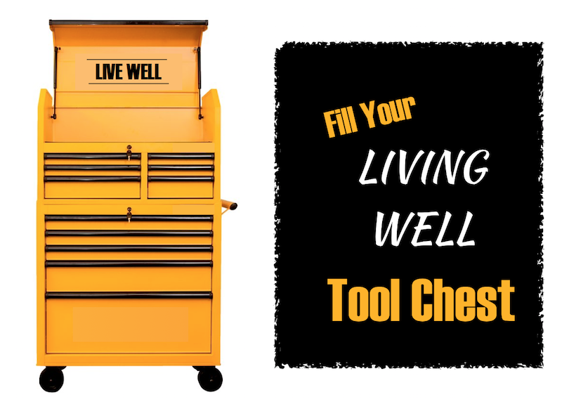 large yellow tool chest with words that read fill your living well tool chest next to it