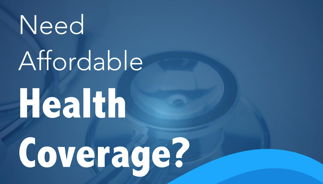 Sign that reads need affordable health coverage